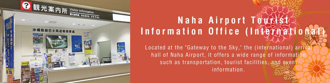 Naha Airport Tourist Information Office (International)